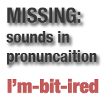 english pronunciation disappearing sounds