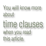 times clauses explanation exercise