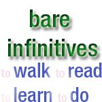What is a bare infinitive?