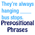 mixed prepositional phrases exercise