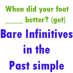 past simple bare infinitives