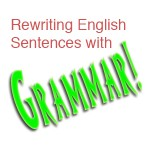 how to rewrite sentences word order