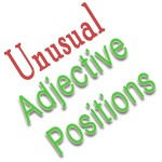 unusual adjective positions