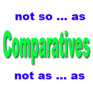 "When can we use ""not so"" instead of ""not as"" for comparatives"