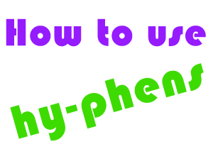 How to use hyphens in English
