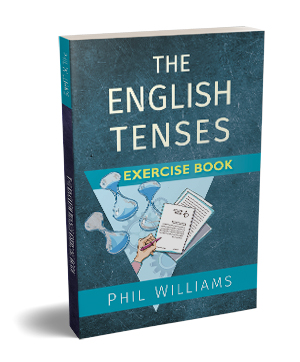 Coming soon: The English Tenses Exercise Book!