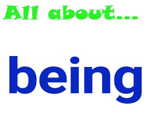 Different uses of the word 'being'